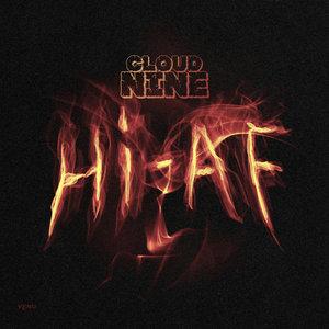 CLOUD NINE - Hi-AF