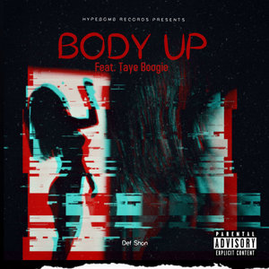 DEF SHON feat TAYE BOOGIE - Body Up (Explicit)