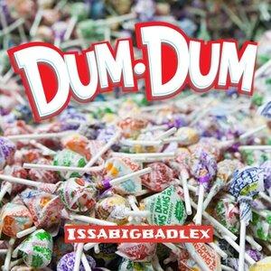 BIG LEX - Dumb Dumb (Explicit)
