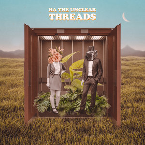 HA THE UNCLEAR - Threads