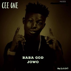 CEE ONE - Baba God Jowo