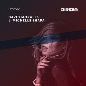 DAVID MORALES/MICHELLE SHAPA - Let It Go