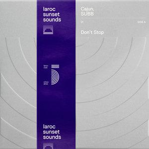 CAJUN/SUBB - Don't Stop