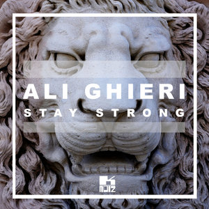 ALI GHIERI - Stay Strong