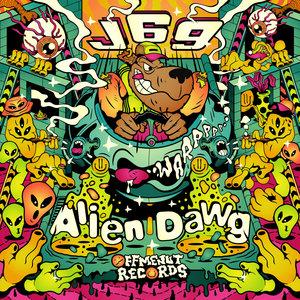 J69 - Alien Dawg