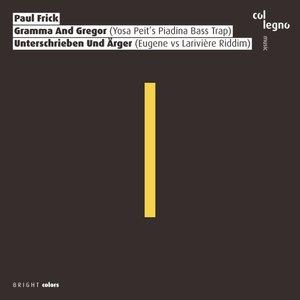 PAUL FRICK - Gramma & Gregor/Unterschrieben & Arger