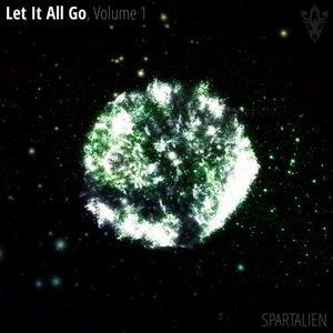 SPARTALIEN - Let It All Go Vol 1