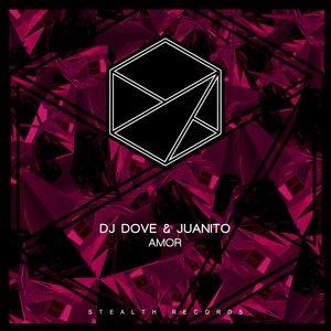 DJ DOVE/JUANITO - Amor
