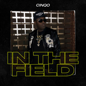 CINQO - In The Field
