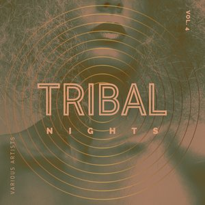 VARIOUS - Tribal Nights Vol 4