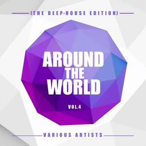 VARIOUS - Around The World Vol 4 (The Deep House Edition)