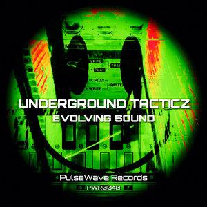 UNDERGROUND TACTICZ - Evolving Sound