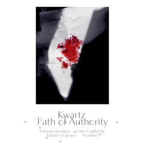 KWARTZ - Path Of Authority EP