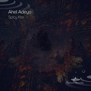 AHEL ADEYA - Spicy Kiss