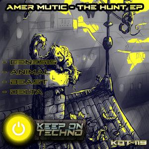 AMER MUTIC - The Hunt EP