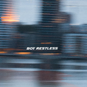 Boy Restless by Lucas Nord on MP3, WAV, FLAC, AIFF & ALAC at Juno Download