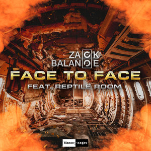 ZACK BALANCE feat REPTILE ROOM - Face To Face