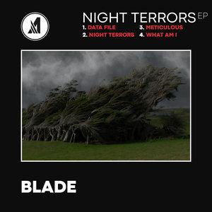 BLADE (DNB) - Night Terrors