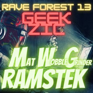 MAT WOBBLE GRINDER/RAMSTEK - Rave Forest 13