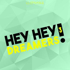 VARIOUS - Hey Hey Dreamers! 3