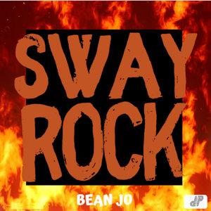 BEAN JO - SWAY ROCK