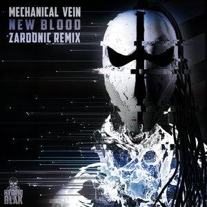 MECHANICAL VEIN - New Blood (Zardonic Remix)