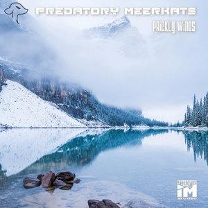 PREDATORY MEERKATS - Prickly Winds