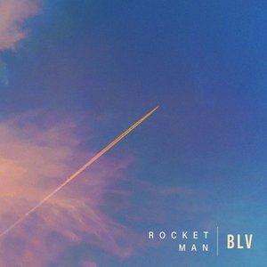 BLV - Rocket Man