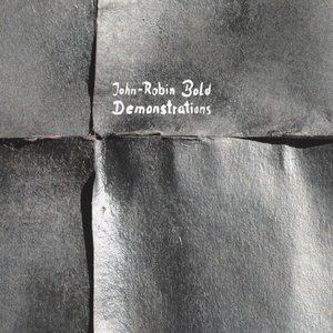 JOHN-ROBIN BOLD - Demonstrations