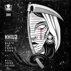 KHIVA - Where The Reaper Stood