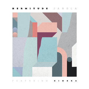 HERMITUDE feat KIMBRA - Janela