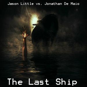 JASON LITTLE/JONATHAN DE MAIO - The Last Ship