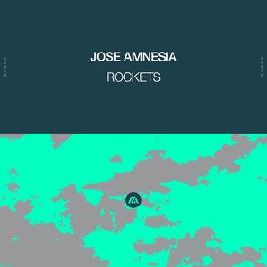 JOSE AMNESIA - Rockets