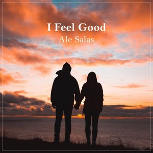 ALE SALAS - I Feel Good