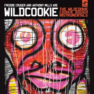 WILDCOOKIE/FREDDIE CRUGER/RED ASTAIRE - The Wildcookie Cookie Dough Instrumentals