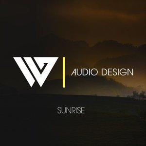 W AUDIO DESIGN - Sunrise (Album Edit)