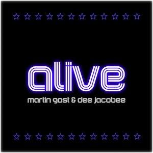 MARTIN GAST feat DEE JACOBEE - Alive (Radio Edit)