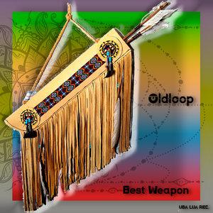 OLDLOOP - Best Weapon