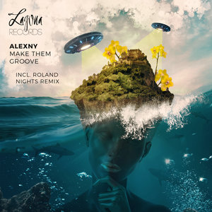 ALEXNY - Make Them Groove