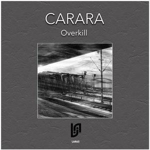 CARARA - Overkill