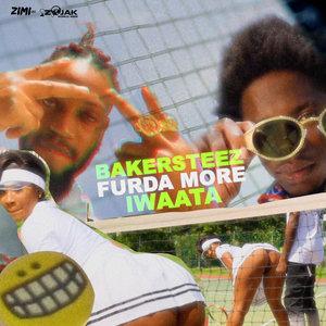 IWAATA/ZIMI/BAKERSTEEZ - Furda More