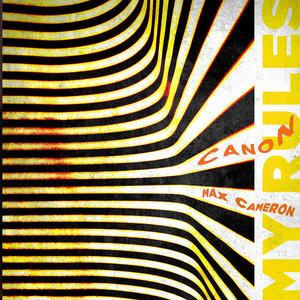 CANON/MAX CAMERON - My Rules