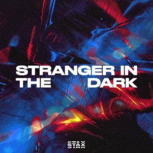 STAX - Stranger In The Dark