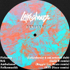 LAKESHOUSE - Remixed