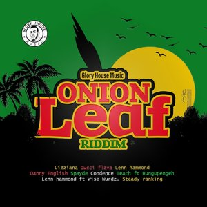 VARIOUS - Onion Leaf Riddim