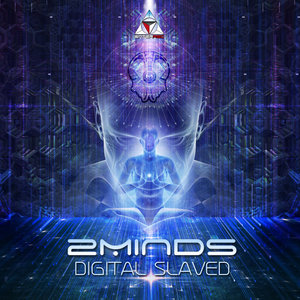 2MINDS - Digital Slaved