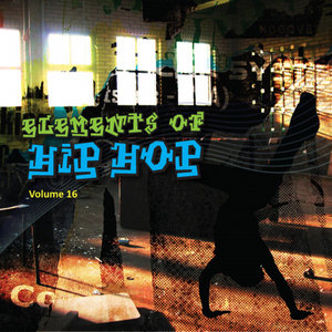 VARIOUS - Elements Of Hip Hop Vol 16 (Explicit)