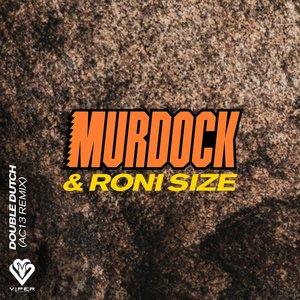 MURDOCK/RONI SIZE - Double Dutch (AC13 Remix)