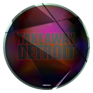 VARIOUS - Takeaway Detroit