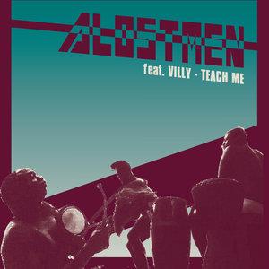 ALOSTMEN feat VILLY - Teach Me